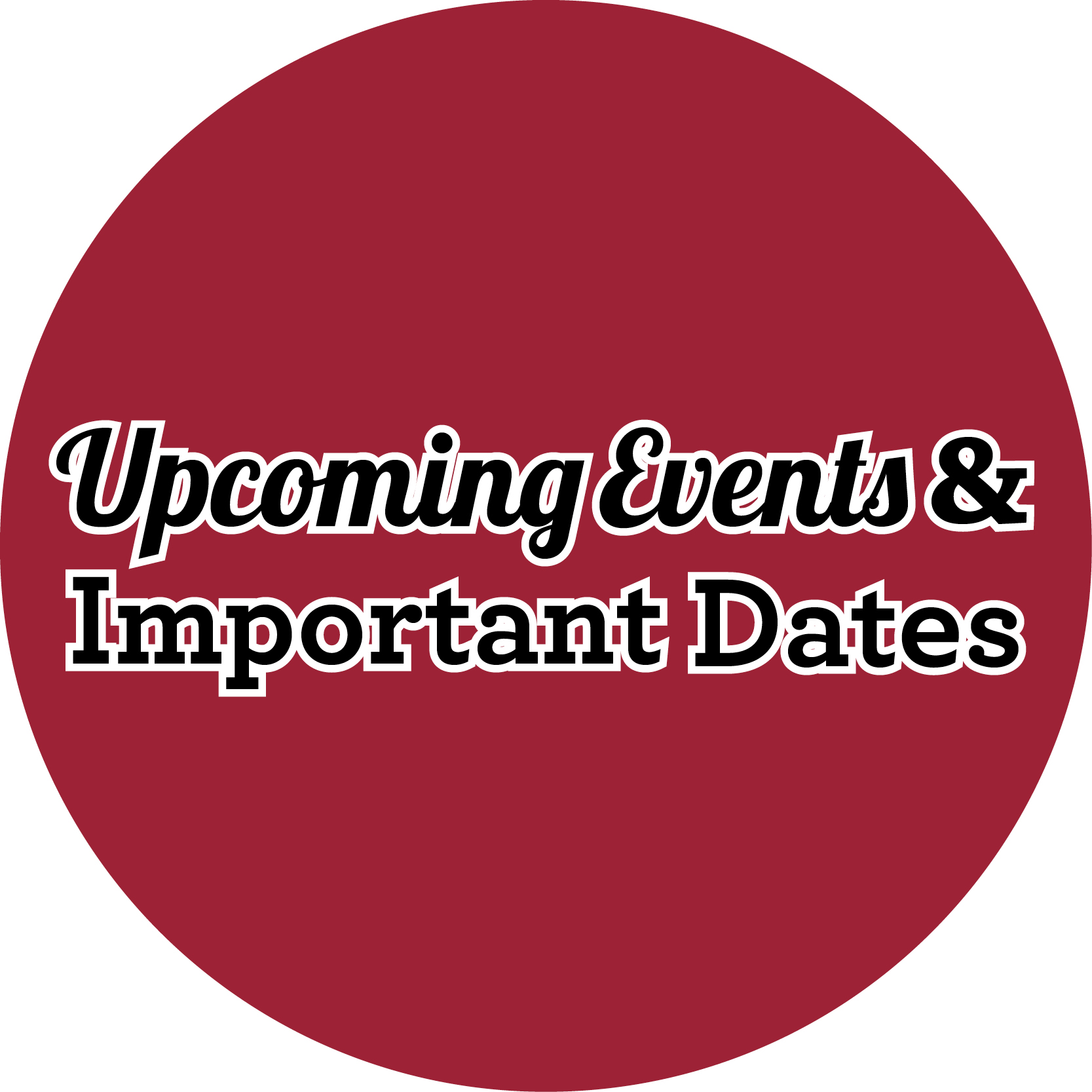 upcoming events and important dates